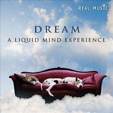 Dream: A Liquid Mind Experience by Liquid Mind (CD, Mar-2011, Real Music...
