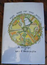 The Way of the Bull LEO F BUSCAGLIA Signed 1981 4th JOURNEY to the ORIENT RARE