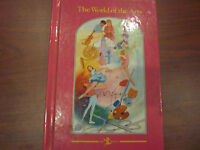 The World of the Arts (1974, Book, Illustrated)