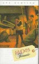 S. O. S. Titanic by Eve Bunting (1996, Hardcover)