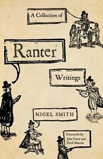 A Collection of Ranter Writings: Spiritual Liberty and Sexual Freedom in the Eng