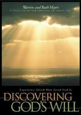 Discovering God's Will: Experience Afresh How Good God Is (Experiencing God)
