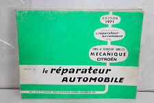 REVUE TECHNIQUE AUTOMOBILE de 1971 LE RÉPARATEUR AUTOMOBILE mécanique citroën