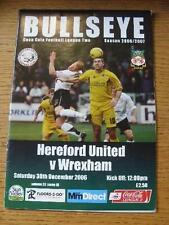 30/12/2006 HEREFORD United V Wrexham [ultimo LEAGUE STAGIONE HEREFORD] (cambiamenti del team