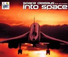 Space Dee Jays Into space (2000, feat. DJ Voodoo)  [Maxi-CD]