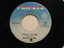 Maurice & Mac 45 YOU'RE THE ONE bw YOU LEFT THE WATER RUNNING   Checker VG soul