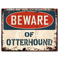 Ppdg0146 Beware of Otterhound Plate Rustic Tin Chic Sign Decor Gift