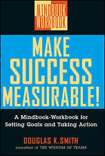 Make Success Measurable!: A Mindbook-Workbook for Setting Goals and-ExLibrary