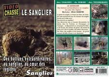 Le Sanglier : Des battues extraordinaires au sanglier  - Chasse du grand gibier