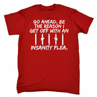 Go Ahead Be The Reason MENS T-SHIRT birthday crazy weird dark funny gift 123t