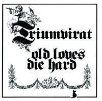 triumvirat - old loves die hard  + 1 bonus  ( 4 W label ) CD