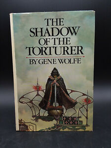Gene Wolfe THE SHADOW OF THE TORTURER vintage 1980 HB DJ book club edition