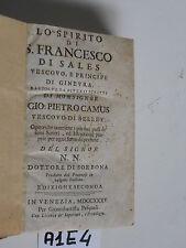 LO SPIRITO DI SAN FRANCESCO DI SALES di Gio Pietro Camus - 1735