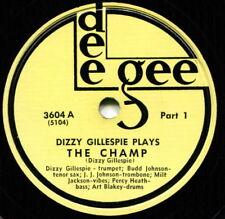 DIZZY GILLESPIE (The Champ / Part 2 ) JAZZ 78 RPM  RECORD