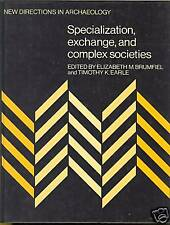 Specialization Exchange and Complex Societies Hardcover
