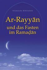 Ar-Rayyan  Fasten im Ramadan, Islam; Koran; Takschita