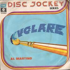 DISCO 45 GIRI     AL MARTINO - VOLARE / YOU BELONG TO ME