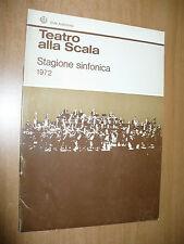 TEATRO ALLA SCALA STAGIONE SINFONICA 1972 4° CONCERTO CLAUDIO ABBADO FIL.VIENNA