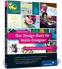 Das Design-Buch für Nicht-Designer von Claudia Korthaus (2013, Taschenbuch)