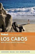 Fodor's Los Cabos: with Todos Santos and La Paz (Full-color Travel Guide)