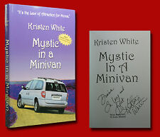Kristen White SIGNED Mystic In A Minivan