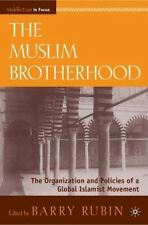 The Muslim Brotherhood: The Organization and Policies of a Global Islamist Move