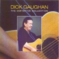 DICK GAUGHAN - THE DEFINITIVE COLLECTION  CD NEW!