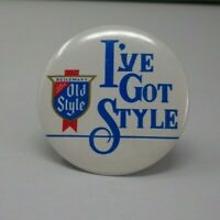 Old Style Beer I've Got Style Pinback Vintage 1980's Chicago Heileman's Beer
