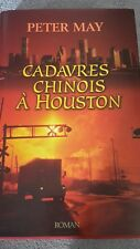 thriller cadavres chinois a houston peter may