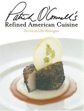 Patrick OConnells Refined American Cuisine: The Inn at Little Washington by Pa