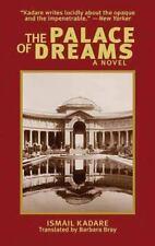 The Palace of Dreams: A Novel (Arcade Classics), Kadare, Ismail, Good Book