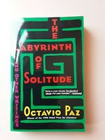 The Labyrinth of Solitude: Life and Thought in Mexico Octavio Paz