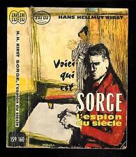 Hans Helmut Kirst : Voici qui est Sorge, l'espion du siècle - N° 159 / 160