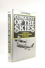 First Edition Conquest of the Skies: A History of Commercial Aviation in America