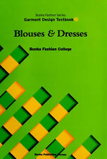 Blouses and Dresses Bunka Fashion Series Garment Design Text Book 3 - Bunka