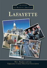 Lafayette [Images of Modern America] [IN] [Arcadia Publishing]