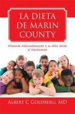 La Dieta de Marin County: Alimente Adecuadamente a su Niño desde el Nacimiento