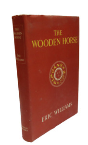 The Wooden Horse By Eric Williams The Reprint Society London 1950