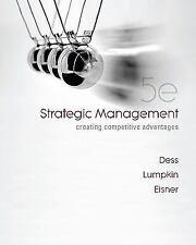 Strategic Management : Creating Competitive Advantages by Alan Eisner, Gregory D
