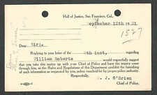 DATED 1921 PC S. F. CA HALL OF JUSTICE ADVISES LEGAL MATTER TO CHIEF OF POLICE