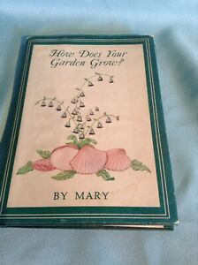 How Does Your Garden Grow by Jackson, Mary H. Book