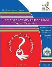 How Much Do You Know About: Caregiver Activity Lesson Plan : Dogs and Cats by...