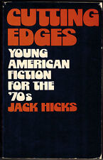 CUTTING EDGES: YOUNG AMERICAN FICTION FOR THE '70'S, JACK HICKS, ed. (1973) ARC