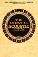 THE ESSENTIAL ACOUSTIC ALBUM: FULL LYRICS WITH GUITAR CHORDS., No author., Used;