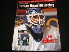 LES HEROS DU HOCKEY  ° AUTOMNE 1994 <> LE CHAT