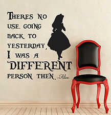 Alice In Wonderland Inspired I Was A Different Person Then Vinyl Wall Decal