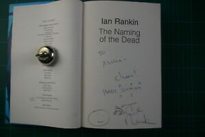 The Naming of the Dead - Ian Rankin: SiGNED 1st Ed 2006 HB DJ VGC