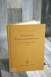altes Fachbuch Buch Elemente des Werkzeugmaschinenbaues 2. Auflage