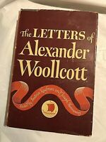 THE LETTERS OF ALEXANDER WOOLLCOTT  July 1944 First Edition