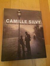 Mark Haworth-Booth CAMILLE SILVY Photographer of Modern Life hardback 1st ed 201